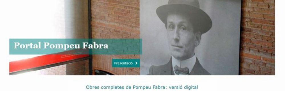 Es presenta el Portal Pompeu Fabra, que difon i fa més accessible l'obra de Fabra